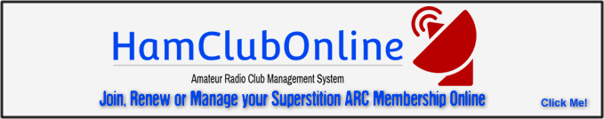 HamClubOnline - Join, Renew or Manage your Superstition ARC Membership - Click Here