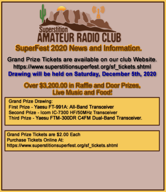 Superstition SuperFest 2020 Grand Prize Tickets are now available at Special Events, Club Meetings and on our Superstition SuperFest Website!