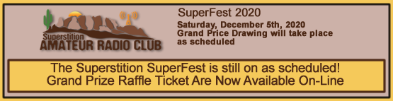 The Superstition SuperFest is still on as scheduled! Grand Prize Raffle Ticket Are Now Available On-Line.