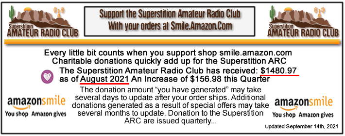 REMEMBER to Shop Smile Amazonom while supporting the Superstition Amateur Radio Club.