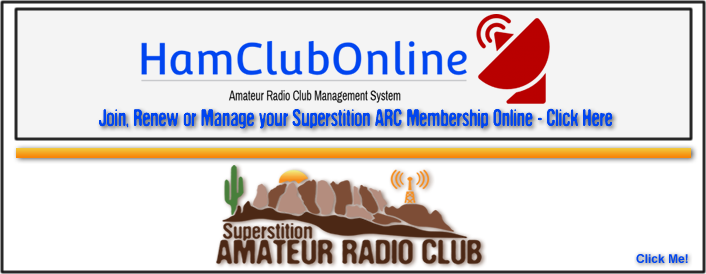 Superstition ARC - Join, Renew, or Modify your Membership With Ham Club Online.