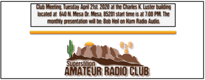 Superstition ARC April Club Meeting - April 16th, 2018 at 640 N. Mesa Drive at the Charles K. Luster Building - From 7:00 PM to 9:00 PM - The monthly presentation for April will be Flight Aware ADS-B tracking by Kevin Parmenter KG5Q...