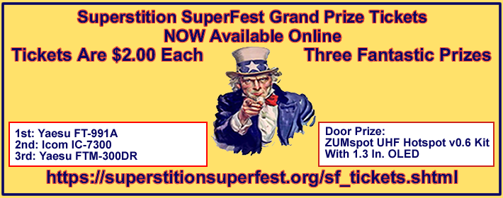 Superstition ARC SuperFest Grand Prize Tickets Are Now Available Oneline. Get Your's Today!- Click Here